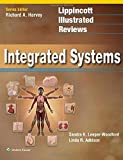 img - for Lippincott Illustrated Reviews: Integrated Systems (Lippincott Illustrated Reviews Series) by Sandra K. Leeper-Woodford (2015-06-05) book / textbook / text book