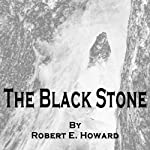 The Black Stone | Robert E Howard