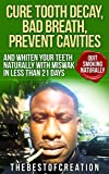 Cure Tooth Decay, Bad Breath, Prevent