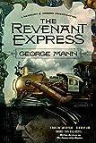 The Revenant Express (Newbury & Hobbes Book 5)