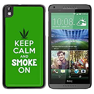 Graphic4You Keep Calm and Smoke On Design Hard Case Cover for HTC Desire 816 by ruishername