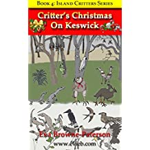 Critter's Christmas On Keswick (Island Critters Book 4)
