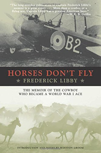 Horses Don't Fly: The Memoir of the Cowboy Who Became a World War I Ace cover