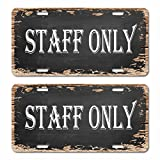 """2 of STAFF ONLY Sign Vintage 6""""x 12"""" Car License Auto Plate"""