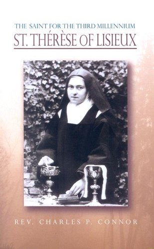 Read Online The Saint for the Third Millennium: St Therese of Lisieux PDF