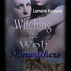 Witching the Wolf