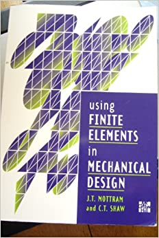Using Finite Elements in Mechanical Design