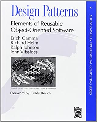 Design Patterns Elements Of Reusable Object Oriented Software By Gamma Erich Helm Richard Johnson Ralph Vlissides John Amazon Ae