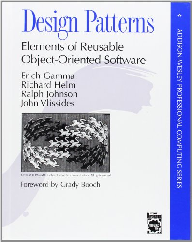Design Patterns: Elements of Reusable Object-Oriented Software [Erich Gamma - Richard Helm - Ralph Johnson - John Vlissides] (Tapa Dura)
