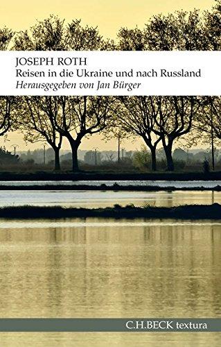 Reisen in die Ukraine und nach Russland Taschenbuch – 21. September 2015 Jan Bürger Joseph Roth C.H.Beck 340667545X