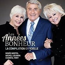 Les années bonheur: La compilation officielle