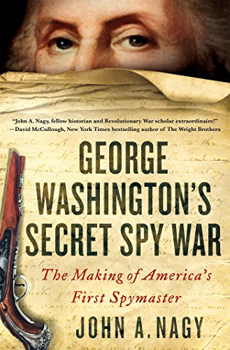 Book Cover: George Washington's Secret Spy War: The Making of America's First Spymaster