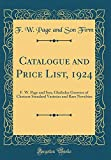 Amazon / Forgotten Books: Catalogue and Price List, 1924 f. w. Page and Son, Gladiolus Growers of Choicest Standard Varieties and Rare Novelties Classic Reprint (F W Page and Son Firm)