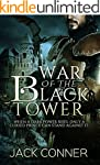 War of the Black Tower: Part One of a...