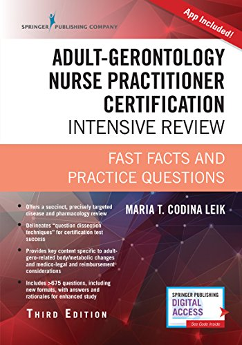 Adult-Gerontology Nurse Practitioner Certification Intensive Review, Third Edition: Fast Facts and Practice Questions (Book + App)