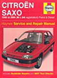 img - for Citroen Saxo Petrol and Diesel Service and Repair Manual: 1996 to 2004 (Haynes Service and Repair Ma book / textbook / text book