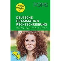 PONS Deutsche Grammatik & Rechtschreibung - Alle wichtigen Regeln - einfach und verständlich
