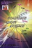 Something About Nothing (Volume 1)