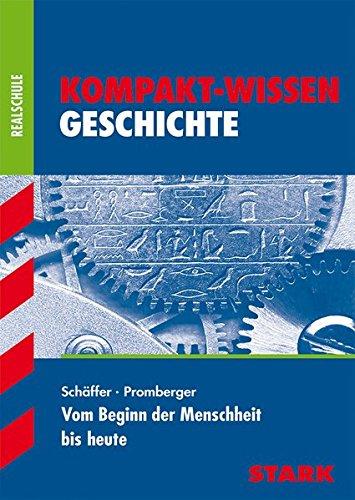 Kompakt-Wissen Realschule - Geschichte