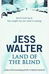 Land of the Blind by Jess Walter(2003-10-01) Paperback