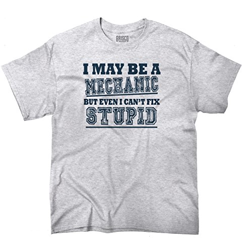 may-be-a-mechanic-but-i-cant-fix-stupid-funny-graphic-design-t-shirt