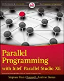 Parallel Programming with Intel Parallel Studio XE, Stephen Blair-Chappell and Andrew Stokes, 0470891653