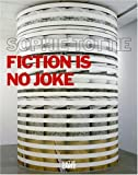Fiction Is No Joke, Sophie Tottie, 3775719997