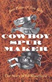 Cowboy Spurs and Their Makers, Jane Pattie, 1603445218