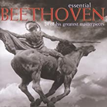 Essential Beethoven: 24 of his Essential Masterpieces