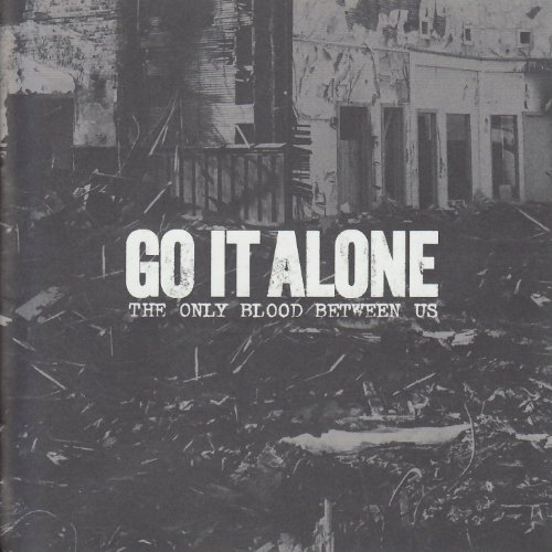 Go It Alone-The Only Blood Between Us-CD-FLAC-2005-FAiNT Download