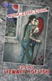 Rom Zom Com: A Romantic Zombie Comedy Anthology