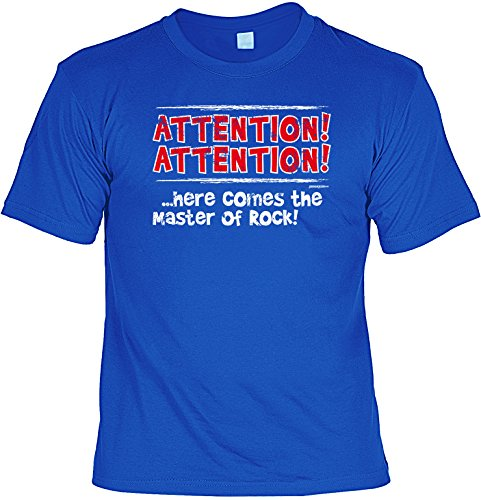 T-Shirt - Attention - Here comes the Master of Rock - lustiges Sprüche Shirt als Geschenk für Leute mit Humor