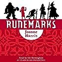 Runemarks Audiobook by Joanne Harris Narrated by Sile Bermingham