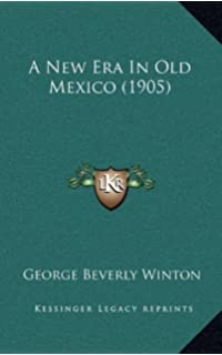 A New Era In Old Mexico (1905) 903b2756e53