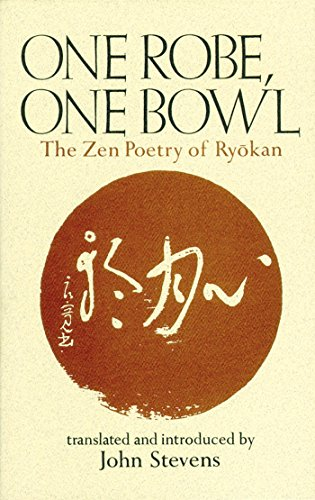 One Robe, One Bowl: The Zen Poetry of Ryokan (Japan Robe)