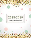 2018 - 2019 Weekly & Monthly Planner