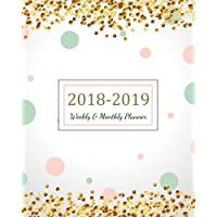 2018 - 2019 Weekly & Monthly Planner: 2018 - 2019 For Two Year Planner | 365 Daily Weekly And Monthly Calendar | Agenda Schedule Organizer Logbook and Journal Notebook Gold Cover