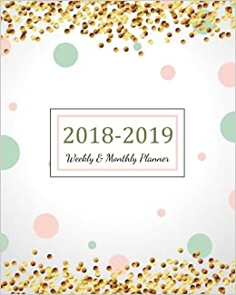 2018 2019 weekly monthly planner 2018 2019 for two year