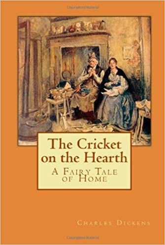 The Cricket On The Hearth A Fairy Tale Of Home Amazon De