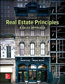 Real Estate Principles: A Value Approach (Mchill-hill/Irwin Series in Finance, Insurance, and Real Estate)