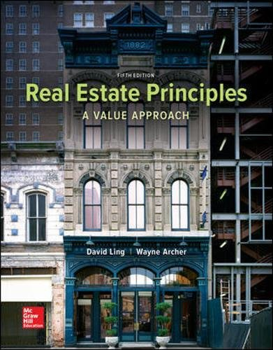 Real Estate Principles: A Value Approach (Mchill-hill/Irwin Series in Finance, Insurance, and Real Estate) by McGraw-Hill Education