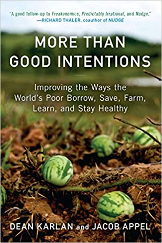 Cover of More Than Good Intentions book by Dean Karlan and Jacob Appel