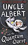 Download Uncle Albert and Quantum Quest in PDF ePUB Free Online