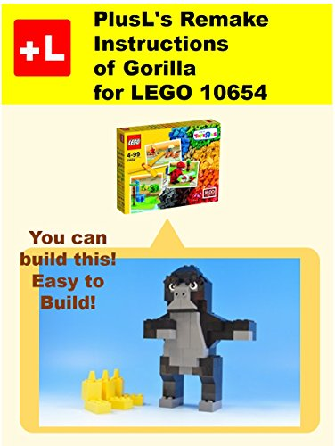 PlusL's Remake Instructions of Gorilla for LEGO 10654 : You