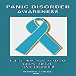 Panic Disorder Awareness: Mental Health Awareness, Book 1 | Patricia A Carlisle