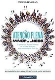 Atenção Plena. Mindfulness