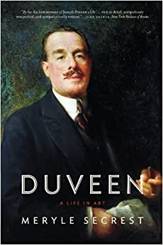 Duveen: A Life in Art by Meryle Secrest (2005-11-01)