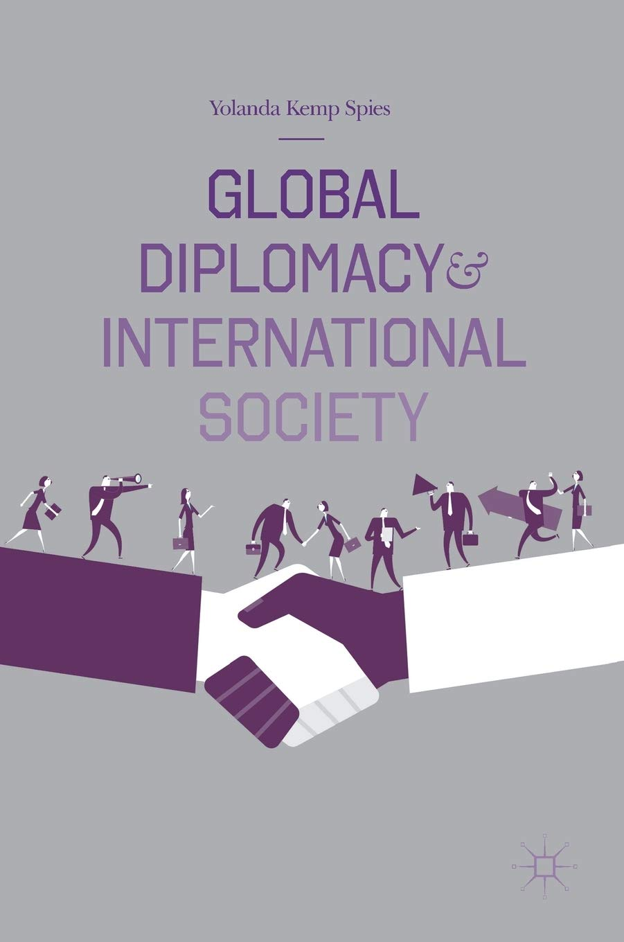 Global Diplomacy and International Society: Amazon.es: Spies ...