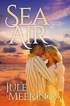 Sea Air by [Meeringa, Jule]
