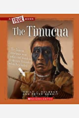The Timucua (A True Book: American Indians) (Library Edition) Hardcover